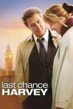 Last Chance Harvey – Ultima șansă a lui Harvey (2008)