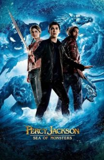 Percy Jackson: Sea of Monsters – Marea Monștrilor (2013)