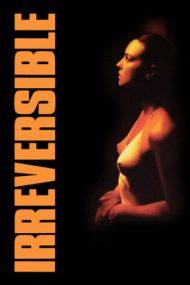 Irreversible – Ireversibil (2002)