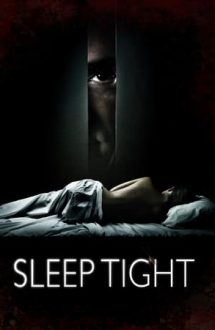 Sleep Tight – Mientras duermes (2011)
