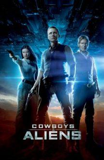 Cowboys & Aliens – Cowboys & Extratereștri (2011)