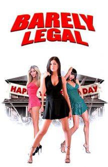 Barely Legal – Aproape majore (2011)