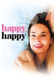 Happy, Happy – Cumplit de fericită (2010)