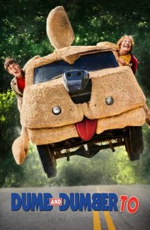 Dumb and Dumber To – Mai tăntălău, mai gogoman (2014)