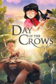 The Day of the Crows – Ziua ciorilor (2012)