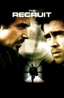 The Recruit – Recrutul (2003)