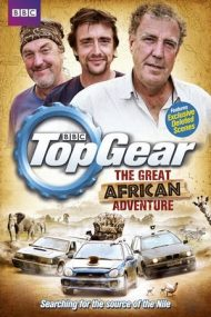 Top Gear: The Great African Adventure (2013)