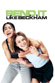 Bend It Like Beckham – Dribleaza ca Beckham (2002)