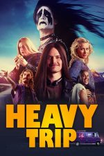 Heavy Trip – La drum cu rockeri (2018)