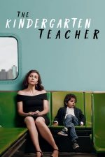 The Kindergarten Teacher – Educatoarea (2018)
