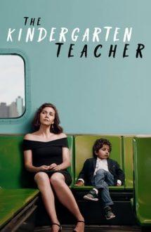 The Kindergarten Teacher – Educatoarea (2018)