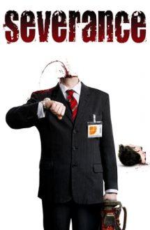Severance – Reduceri de personal (2006)