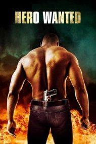 Hero Wanted – În căutarea unui erou (2008)