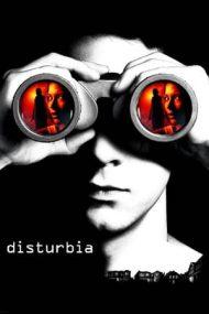 Disturbia – Suspiciunea (2007)