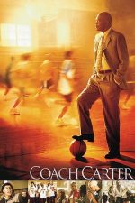 Coach Carter – Antrenorul Carter (2005)