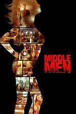 Middle Men – Rețeaua de sexualizare (2009)