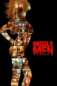 Middle Men – Rețeaua de sexualizare (2009)