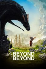 Beyond Beyond – Peste mări și țări (2014)