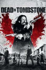 Dead in Tombstone (2013)