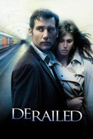 Derailed – Fără control (2005)