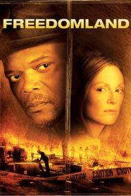 Freedomland – Tărâmul libertății (2006)