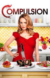 Compulsion (2013)