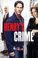 Henry's Crime – Crima lui Henry (2010)
