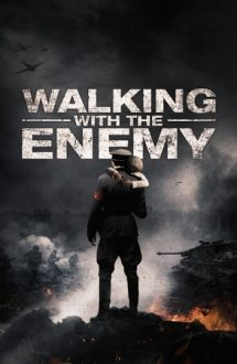 Walking with the Enemy (2013)
