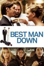 Best Man Down (2012)