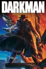 Darkman – Omul întunericului (1990)