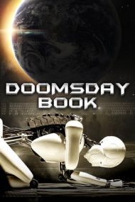 Doomsday Book – Cartea Apocalipsei (2012)