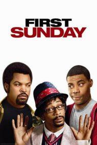 First Sunday – O duminică de pomină (2008)