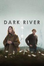 Dark River (2017)
