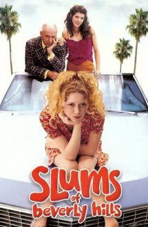 Slums of Beverly Hills – Cocioabele din Beverly Hills (1998)