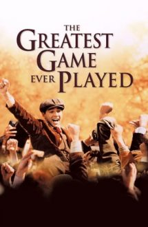 The Greatest Game Ever Played – Cel mai faimos joc (2005)