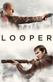 Looper – Asasin în viitor (2012)