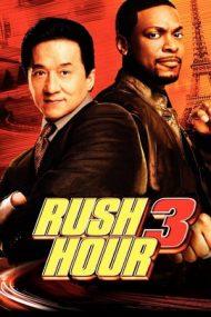 Rush Hour 3 – Ora de varf 3 (2007)