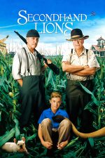 Secondhand Lions – Ultima aventură (2003)
