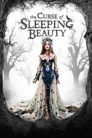 The Curse of Sleeping Beauty – Blestemul frumoasei adormite (2016)