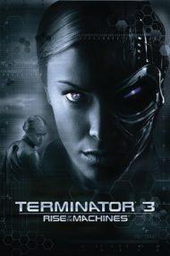 Terminator 3: Rise of the Machines – Terminatorul 3: Supremația roboților (2003)