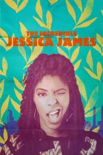 The Incredible Jessica James – Incredibila Jessica James (2017)