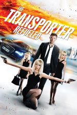 The Transporter Refueled – Transporter: Moștenirea (2015)