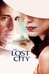 The Lost City – Orașul pierdut (2005)