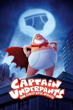 Captain Underpants: The First Epic Movie – Aventurile Căpitanului Underpants (2017)