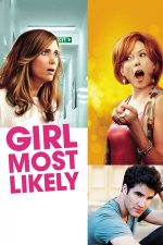 Girl Most Likely – Fata care promitea (2012)