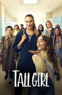 Tall Girl – Fata înaltă (2019)