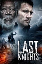 Last Knights – Ultimii Cavaleri (2015)