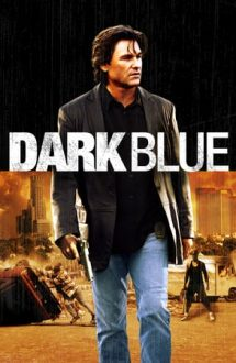 Dark Blue – Orașul în flăcări (2002)
