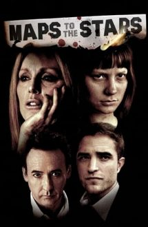Maps to the Stars – Hărți către stele (2014)