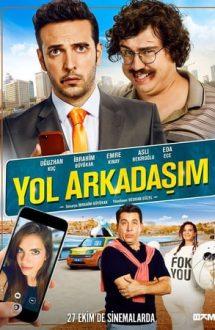 Yol Arkadasim – Tovarășul meu de drum (2017)